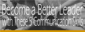 BecomeABetterLeader-Communication-Skills