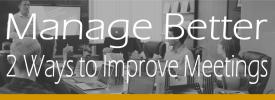 ManageBetter-2-Ways-to-Improve-Meetings